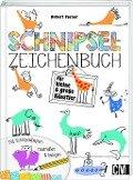 Schnipsel-Zeichenbuch für kleine und große Künstler - Norbert Pautner