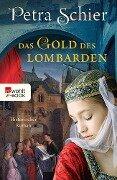 Das Gold des Lombarden - Petra Schier