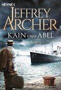 Kain und Abel - Jeffrey Archer