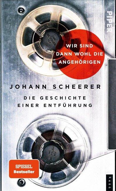 Wir sind dann wohl die Angehörigen - Johann Scheerer