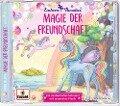 Einhorn-Paradies 2 - Magie der Freundschaft - Anna Blum