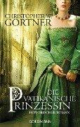 Die vatikanische Prinzessin - Christopher W. Gortner
