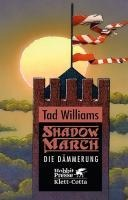 Shadowmarch / Die Grenze - Tad Williams