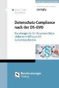 Datenschutz-Compliance nach der DS-GVO - Andreas Sachs, Thomas Kranig, Markus Gierschmann