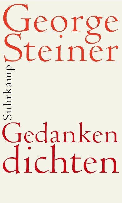 Gedanken dichten - George Steiner
