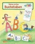 Carlsen Clever: Meine ersten Buchstaben - Johanne Duensing