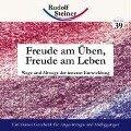Freude am Üben, Freude am Leben - Rudolf Steiner