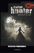 Dorian Hunter 30 - Herrin der Fledermäuse - Ernst Vlcek, Neal Davenport, Earl Warren