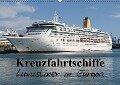 Kreuzfahrtschiffe in Europa (Wandkalender 2018 DIN A2 quer) - Patrick le Plat