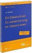 EU-Datenschutz-Grundverordnung im Unternehmen - Tim Wybitul
