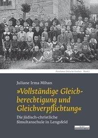 »Vollständige Gleichberechtigung und Gleichverpflichtung« - Juliane Irma Mihan