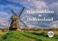 Windmühlen in Ostfriesland (Wandkalender 2019 DIN A2 quer) - K. A. Lianem