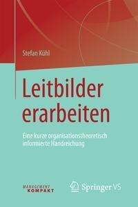 Leitbilder erarbeiten - Stefan Kühl