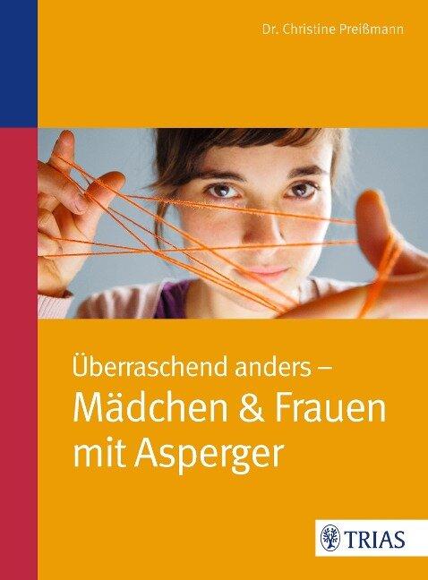 Überraschend anders: Mädchen & Frauen mit Asperger -