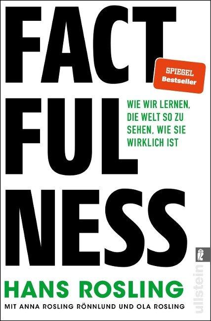 Factfulness - Hans Rosling, Anna Rosling Rönnlund, Ola Rosling