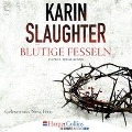 Blutige Fesseln - Ein Will Trent-Roman (Ungekürzt) - Karin Slaughter