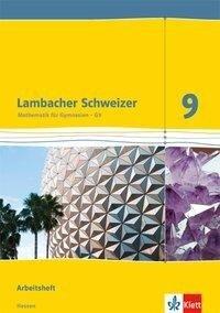Lambacher Schweizer. 9. Schuljahr G9. Arbeitsheft plus Lösungsheft. Neubearbeitung. Hessen -