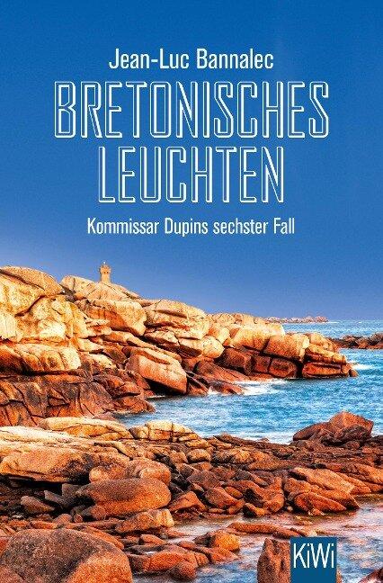 Bretonisches Leuchten - Jean-Luc Bannalec