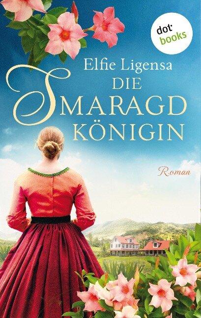 Die Smaragdkönigin - Elfie Ligensa