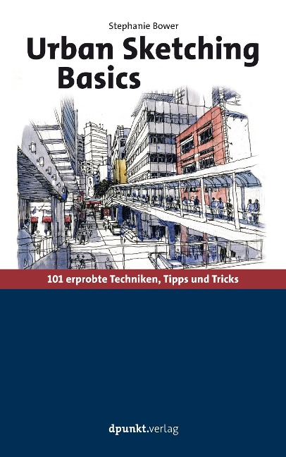 Urban Sketching Basics - Stephanie Bower