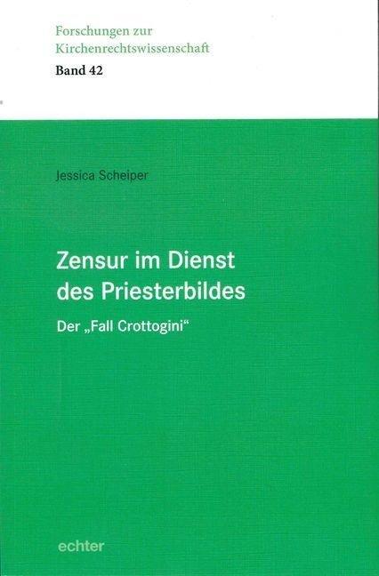 Zensur im Dienst des Priesterbildes - Jessica Scheiper