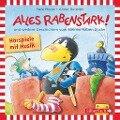 Alles rabenstark! und weitere Geschichten vom kleinen Raben Socke - Nele Moost, Annet Rudolph