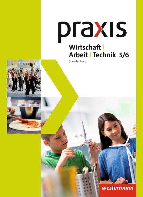 Praxis - WAT 5. / 6. Schuljahr. Schülerband. Brandenburg -