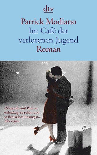 Im Café der verlorenen Jugend - Patrick Modiano