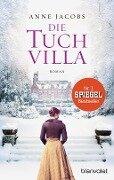 Die Tuchvilla - Anne Jacobs