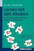 Lernen mit ADS-Kindern - Armin Born, Claudia Oehler