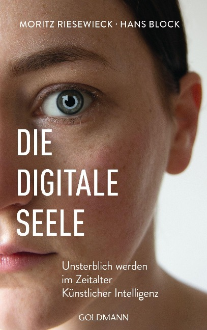 Die digitale Seele - Moritz Riesewieck, Hans Block