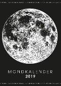 Mein Mondkalender 2019 - Terminplaner & Mond Kalender 2019 in einem - Martin Bock
