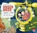 Unser Meer - Kimmo und Saki entdecken die Unterwasserwelt - Stephanie Jaeckel