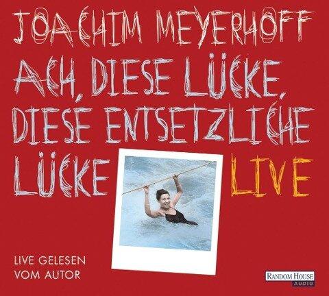 Ach, diese Lücke, diese entsetzliche Lücke. Live - Joachim Meyerhoff