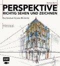 Perspektive richtig sehen und zeichnen - Matthew Brehm