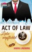 Act of Law - Liebe verpflichtet - Karin Lindberg