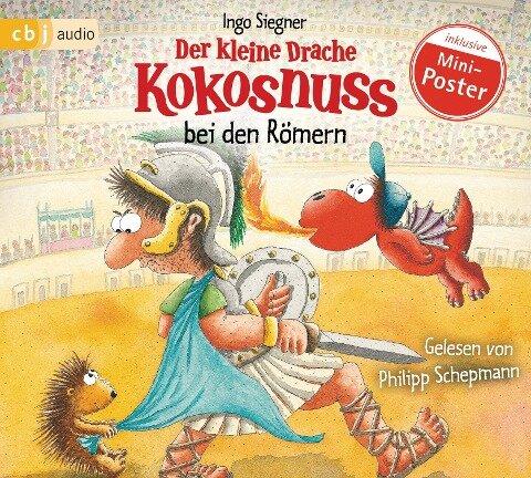 Der kleine Drache Kokosnuss bei den Römern - Ingo Siegner