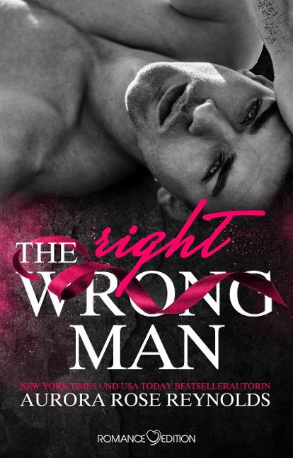 The Wrong/Right Men - Aurora Rose Reynolds