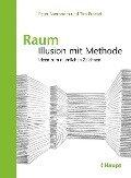 Raum: Illusion mit Methode - Peter Boerboom, Tim Proetel