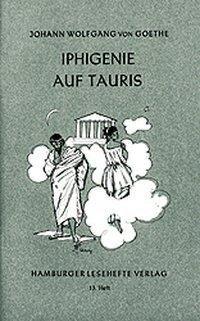 Iphigenie auf Tauris - Johann Wolfgang von Goethe
