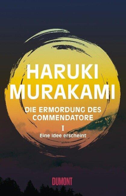 Die Ermordung des Commendatore 01 - Haruki Murakami