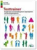 Testtrainer für alle Arten von Einstellungstests, Eignungstests und Berufeignungstests - Kurt Guth, Marcus Mery