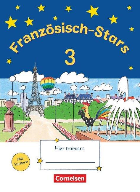 Französisch-Stars 3. Schuljahr. Übungsheft -