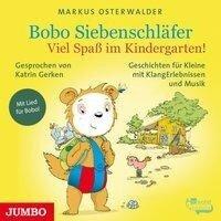 Bobo Siebenschläfer. Viel Spaß im Kindergarten! - Markus Osterwalder