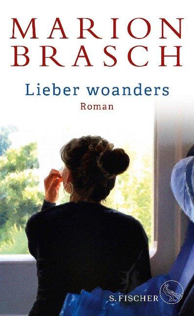 Lieber woanders - Marion Brasch