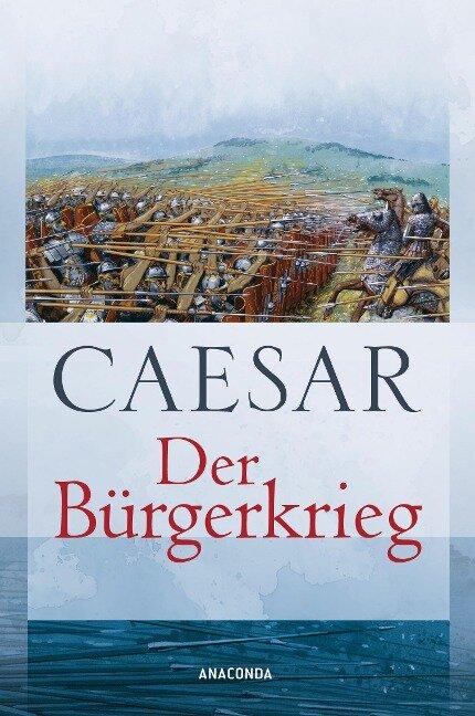 Der Bürgerkrieg - Caesar