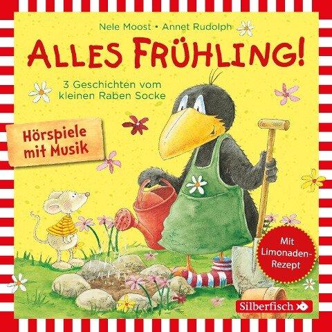 Alles Frühling!: Alles Freunde!, Alles wächst!, Alles gefärbt! (Kleiner Rabe Socke ) - Nele Moost, Annet Rudolph
