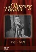 Ohnsorg Theater - Vater Philipp -