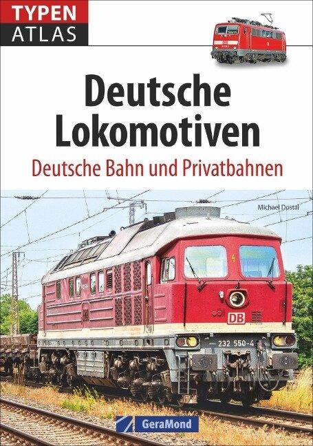 Typenatlas Deutsche Lokomotiven - Michael Dostal