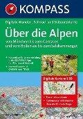 Über die Alpen - von München bis zum Gardasee und vom Bodensee bis zum Salzkammergut 3D -